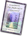 Loneliness: Thepathway to Discovery
