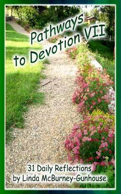 Pathways to Devotion VII